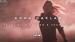 Anna Naklab feat. Alle Farben & YOUNOTUS - Supergirl (Official Video)