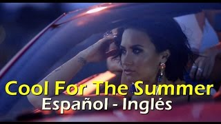 Demi Lovato Cool for The Summer Español Inglés Video Official Lyrics + traducción