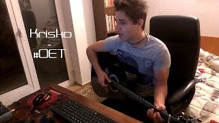 Krisko - #OET (Acoustic cover) by Getsby