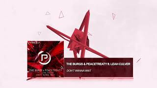 The Burgs, PeaceTreaty ft. Leah Culver - Don't Wanna Wait