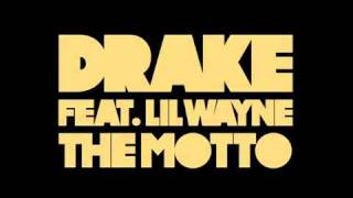 Drake - The Motto Instrumental Feat. Lil Wayne *OFFICIAL* (DOWNLOAD LINK) CDQ