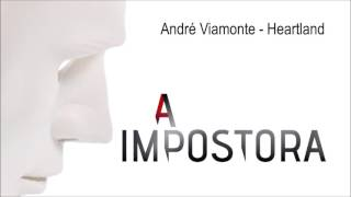 André Viamonte - HeartLand | A Impostora
