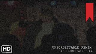 K-Slick - Unforgettable Remix (French Montana & Swae Lee) #SlickSundayz -14