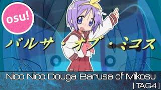 osu! - BARUSA of MIKOSU TAG4 high-score choke