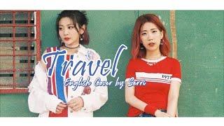 BOL4(볼빨간사춘기) - Travel(여행) [ENGLISH COVER]