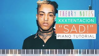 How to Play XXXTENTACION - SAD! | Theory Notes Piano Tutorial