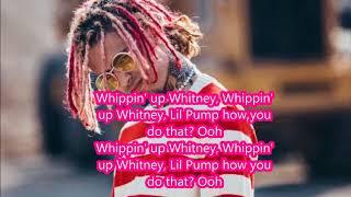 Lil Pump (ft. Chief Keef) - Whitney Lyrics