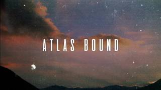 Atlas Bound - Oh Lover (Español)