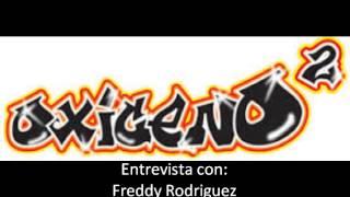 Entrevista con Freddy Rodriguez- Oxigeno