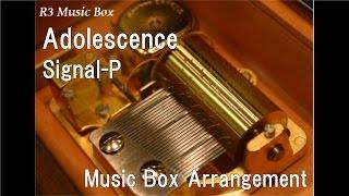 Adolescence/Signal-P feat. Kagamine Rin, Kagamine Len [Music Box]