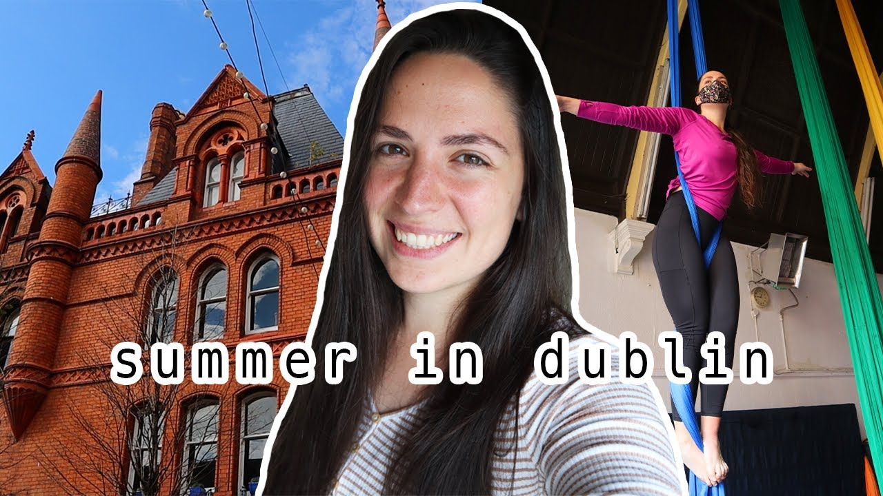 What it's like living in Dublin, Ireland in Summer 2021 | Lockdown Day in the Life Vlog