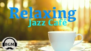Relaxing Jazz Instrumental Music - Chill Out Music For Study, Work - Background Jazz Music width=