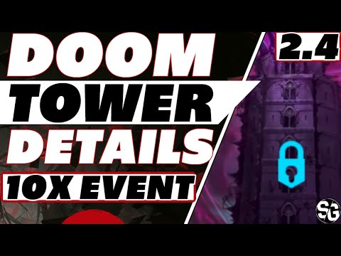 10x & 2.4 Doom Tower details New exclusive champions be READY! Raid Shadow Legends