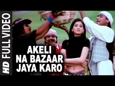 akeli-na-bazaar-jaya-karo-full-song-major-saab-ajay-devgn-sonali-bendre-bollywood-classics