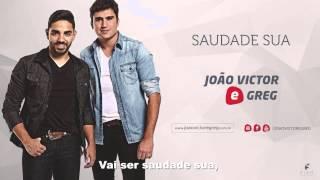João Victor e Greg - Saudade Sua (EP Tantos Planos)