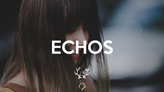 Chris Kilroy & Galaxy - ECHOS (Bass Boosted)