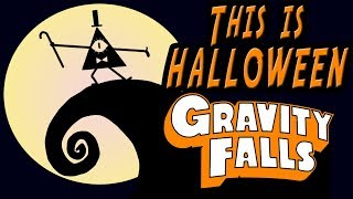 This Is Halloween - Gravity Falls Impressions - Madi2theMax