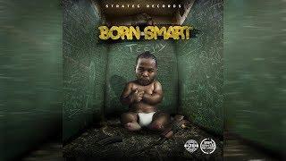 Teejay - Born Smart (Audio)