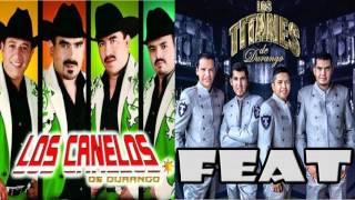 18 Segundos - Canelos De Durango Ft Titanes De Durango [ En Vivo ]