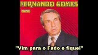 """Fernando Gomes - """"Vim para o Fado e fiquei"""" (Júlio de Sousa)"""