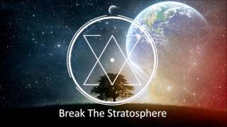 Growlbittz - Break The Stratosphere