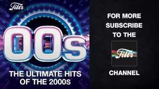 The Ultimate Hits of the 00s