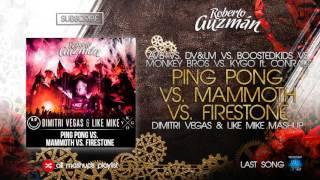 AVB vs. DV&LM vs. Boostedkids vs. Kygo - Ping Pong vs. Mammoth vs. Firestone (DV&LM Mashup)