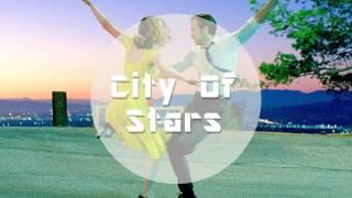 City Of Stars - Soundtrack of La La Land (2016 Movie)