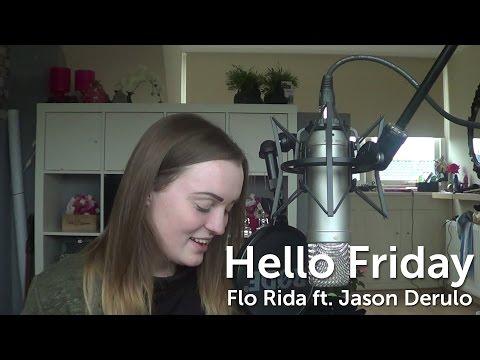 flo-rida-hello-friday-ft-jason-derulo-cover-amanda-alice-music
