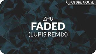 Zhu - Faded (Lupis Remix)