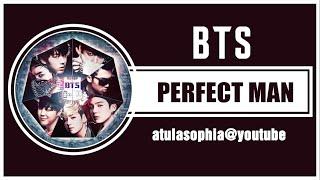 [Phiên âm Tiếng Việt] Perfect Man - BTS (cover)