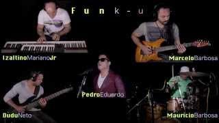 Funk-u Naldo - Amor de Chocolate - Jazz Fusion