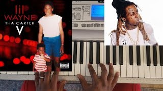 LIL WAYNE feat SAMPHIA - LET IT ALL WORK OUT (CARTER V) PIANO TUTORIAL