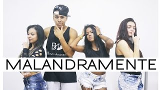 Malandramente - MC Nandinho e MC Nego Bam | Coreografia | Cia. Brown Andrade