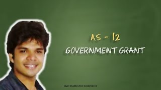 AS  - 12 Government Grant AS12 width=