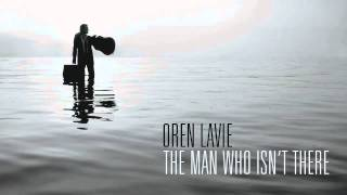 The Man Who Isn't There - By Oren Lavie