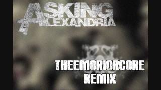 Asking Alexandria - Not the American Average (TheEmoriorCore Remix)