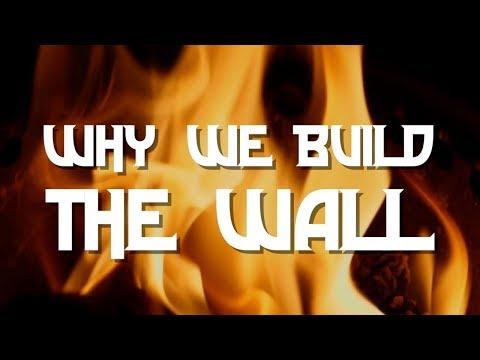 Why We Build the Wall (COVER)