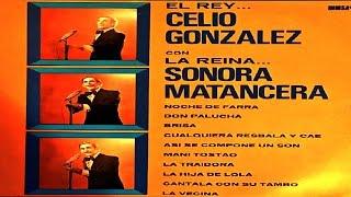 Noche De Farra - CELIO GONZALEZ & LA SONORA MATANCERA