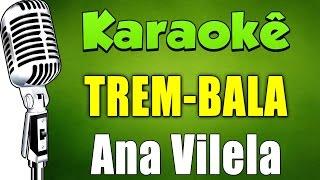 🎤 Trem-Bala - Ana Vilela (Karaokê Acústico)