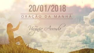 Oração da Manhã - Sábado, 20 de janeiro de 2018 | Bispa Virginia Arruda