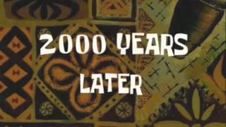 Sponge Bob 2000 years later