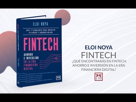 ¿Qué encontrarás en Fintech. Ahorro e inversión en la era financiera digital?