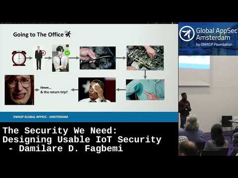 The Security We Need: Designing Usable IoT Security - Damilare D. Fagbemi