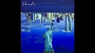 Shadi - American Dream