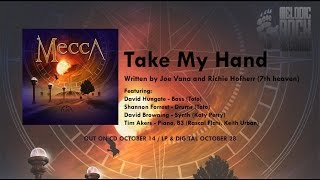 Mecca - Take My Hand (Album '3' Out October 14)