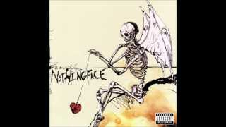 NothingFace: I'm Okay AKA (M.I.M.)
