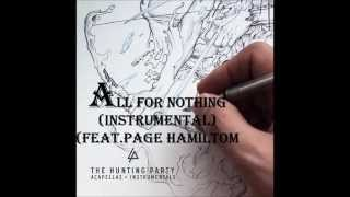 Linkin Park  All For Nothing (Instrumental) (feat. Page Hamilton)