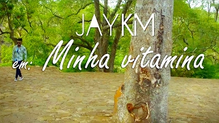 Jay Kim - Minha Vitamina (Official Video)