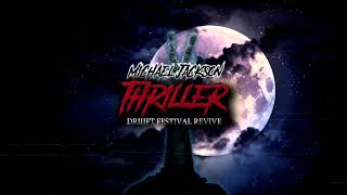 Michael Jackson - Thriller (DRIIIFT Festival Revive) {Supported by Hardwell}